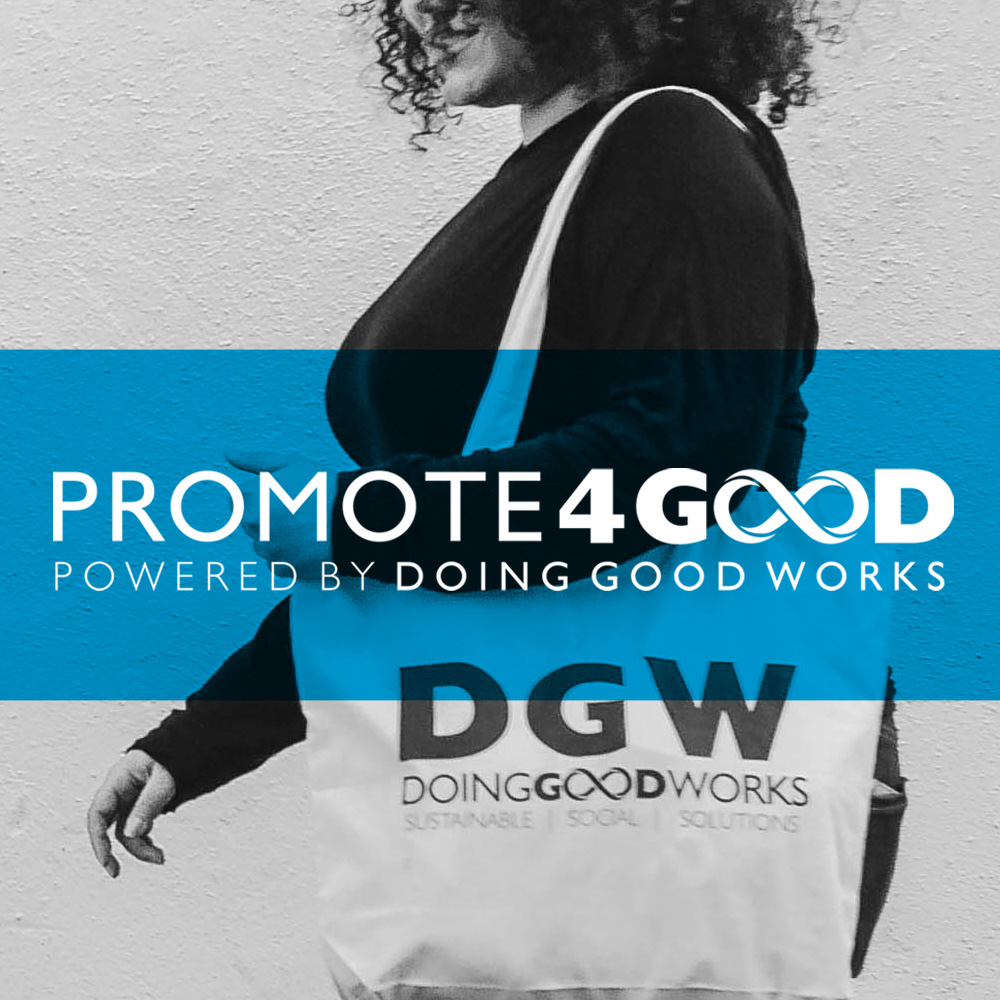 Promote 4 Good | Powered by Doing Good Works